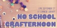 No School Crafternoon at Carnegie Library